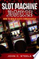 Slot Machine Junkie