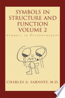 Symbols in Structure and Function  Volume 2