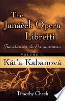 The Janacek Opera Libretti  K  t  a Kabanov