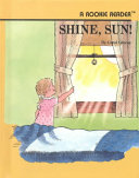 Shine, Sun!