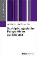 Sozialpädagogische Perspektiven auf Devianz