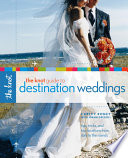 The Knot Guide to Destination Weddings Book PDF