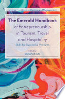 The Emerald Handbook Of Entrepreneurship In Tourism Travel And Hospitality