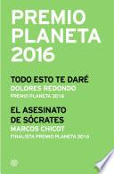 Premio Planeta 2016  ganador y finalista  pack