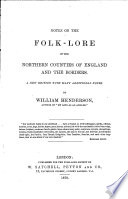 Notes on the folk lore of the Northern countries of England and the borders Book PDF
