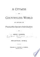 A Cityless and Countryless World