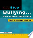 How to Stop Bullying towards a non violent school