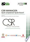 CSR Manager  Quali competenze Quale futuro