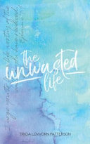 The Unwasted Life