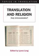 Translation and Religion: Holy Untranslatable?