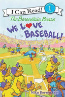 The Berenstain Bears  We Love Baseball