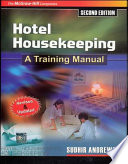Hotel Housekeeping: Training Manual