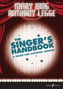 The Singer's Handbook Must Have For All Aspiring