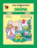 Early childhood units for drama