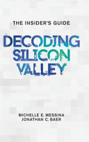 Decoding Silicon Valley