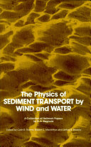 Physics of Sediment Transport by Wind and Water Of The Sedimentation Technical Committee Of Asce