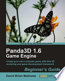 Panda3D 1 6 Game Engine Beginner s Guide