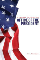 American Government  Office of the President