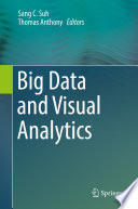 Big Data And Visual Analytics : in the area of big data...