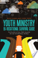Youth Ministry Bi Vocational Survival Guide
