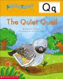 The Quiet Quail
