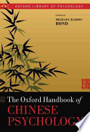 The Oxford Handbook of Chinese Psychology