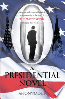 O A Presidential Novel