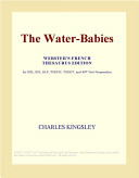 The Water-Babies (Webster's French Thesaurus Edition)