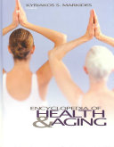 Encyclopedia Of Health And Aging : ready-to-use facts on health and aging. this one-volume...