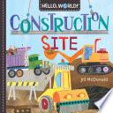 Hello  World  Construction Site Book PDF
