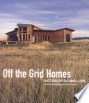 Off The Grid Homes : design....