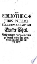 Bibliotheca iuris publici S. R. German. Imperii
