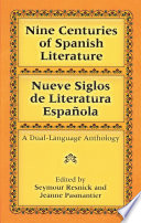 Nine Centuries of Spanish Literature (Dual-Language)