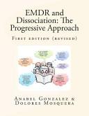 Emdr and Dissociation  The Progressive Approach