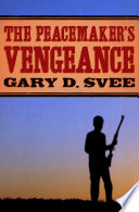 download ebook the peacemaker's vengeance pdf epub