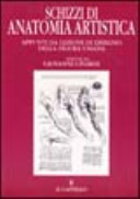 Schizzi di anatomia  Appunti da lezioni di disegno della figura umana