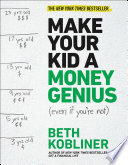 Make Your Kid A Money Genius (Even If You're Not) : bible