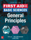 First Aid for the Basic Sciences  General Principles  Third Edition