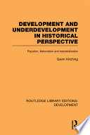 Development and Underdevelopment in Historical Perspective Western And Other Theories Of Development Affect