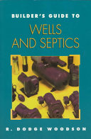 Builder s Guide to Wells and Septic Systems