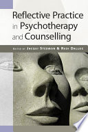 Reflective Practice In Psychotherapy And Counselling Own Reflective Practices These Are