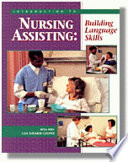 Introduction to Nursing Assisting