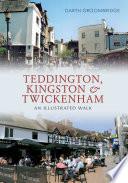 Teddington  Kingston   Twickenham