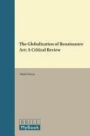 The Globalization Of Renaissance Art