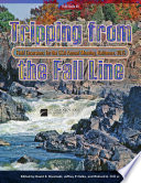 Tripping from the Fall Line