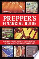 The Prepper S Financial Guide