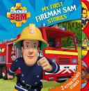 Fireman Sam  My First Fireman Sam Stories Treasury