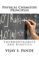 Physical Chemistry Principles