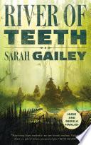 River of Teeth Book PDF