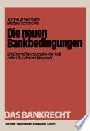 Die neuen Bankbedingungen